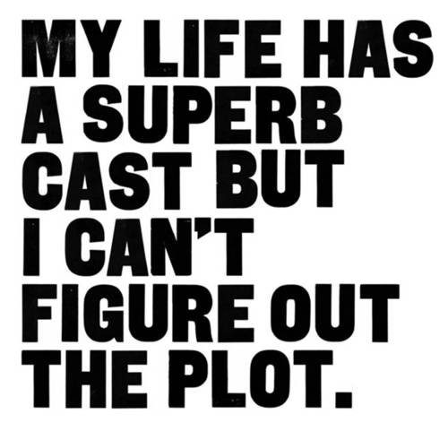 My Life Has A Superb Cast quote